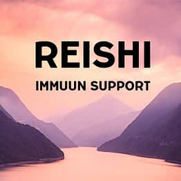 Reishi immuunsupport